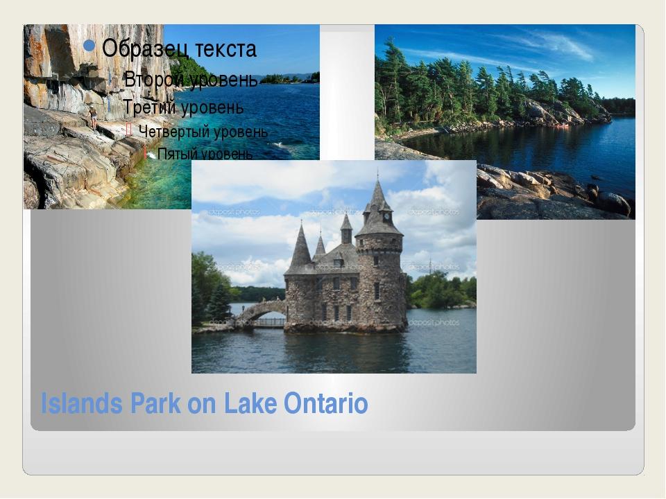 Islands Park on Lake Ontario