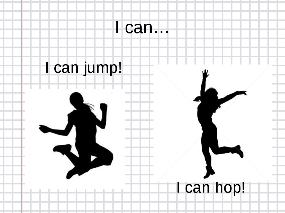 I can… I can jump! I can hop!