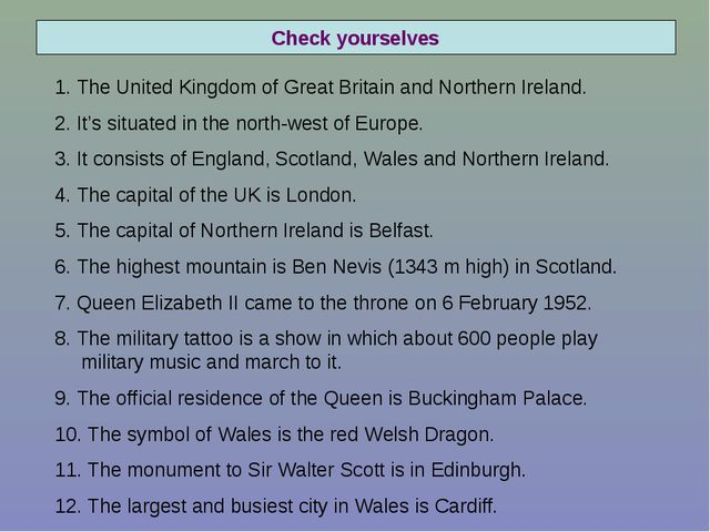 Check yourselves 1. The United Kingdom of Great Britain and Northern Ireland....