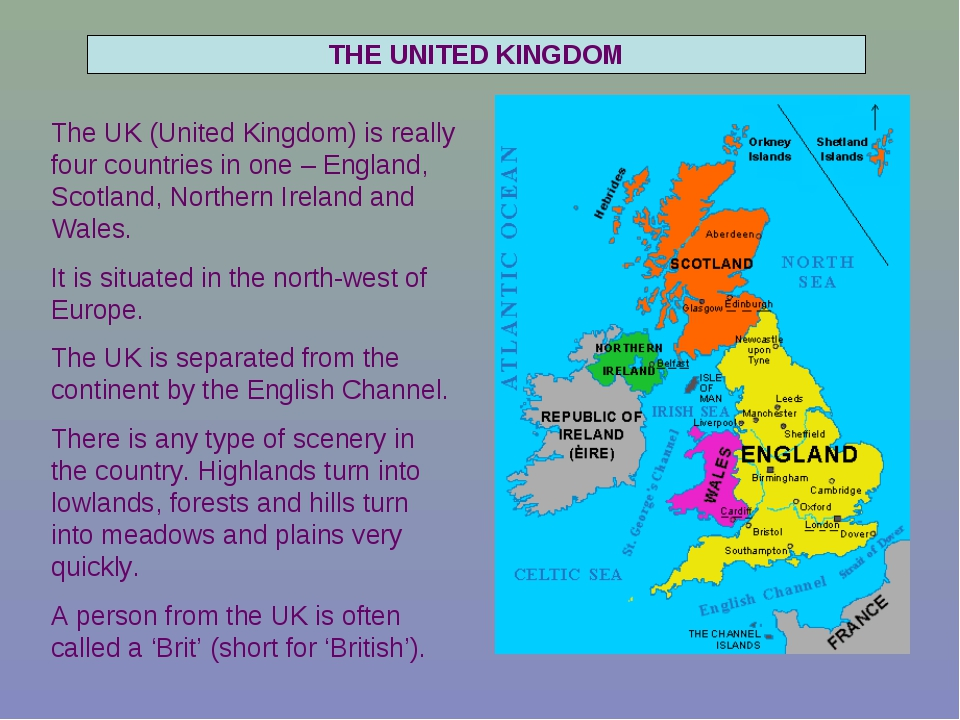 THE UNITED KINGDOM The UK (United Kingdom) is really four countries in one –...