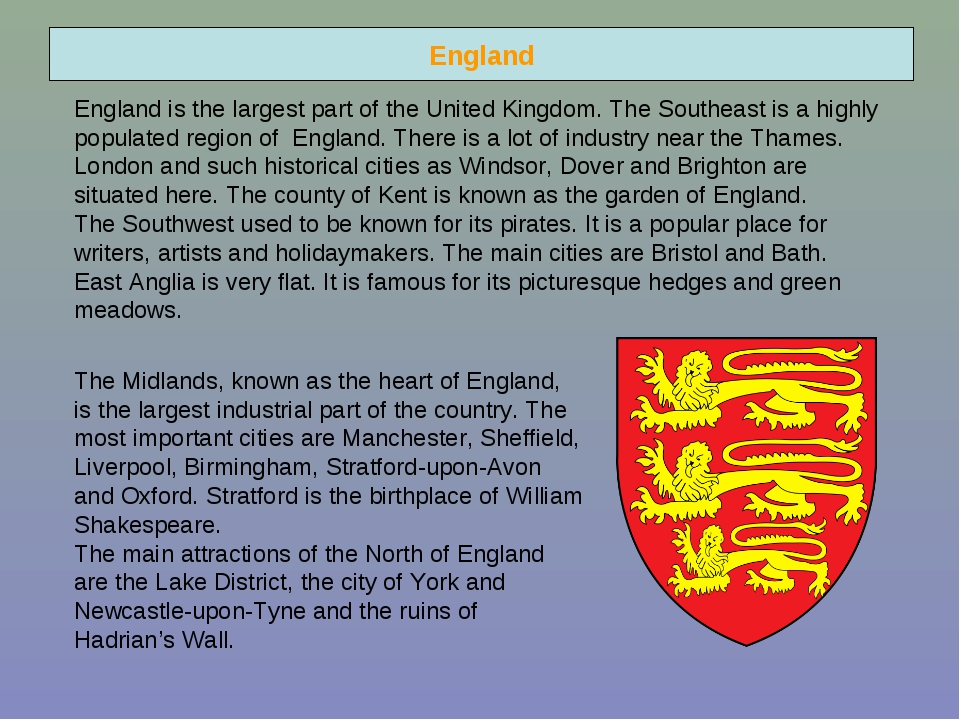 England England is the largest part of the United Kingdom. The Southeast is a...