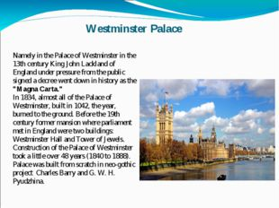 Westminster Palace Namely in the Palace of Westminster in the 13th century Ki