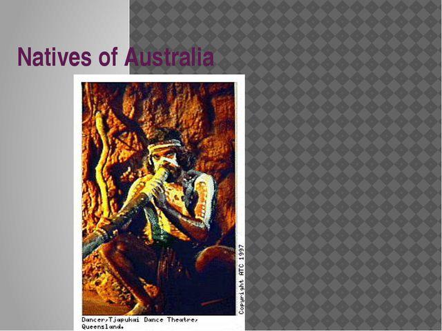 Natives of Australia