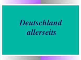 Deutschland allerseits
