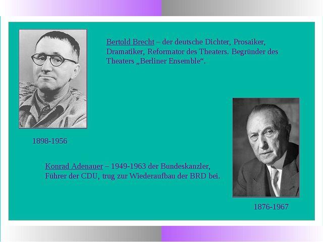 1898-1956 Bertold Brecht – der deutsche Dichter, Prosaiker, Dramatiker, Refor...
