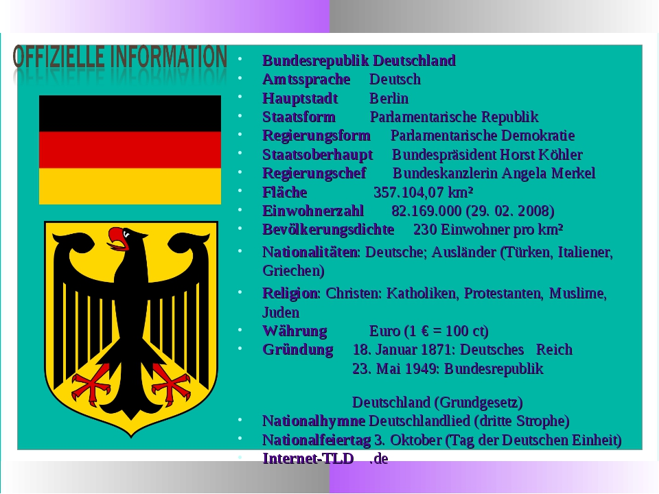 Bundesrepublik Deutschland AmtsspracheDeutsch HauptstadtBerlin Staatsform...