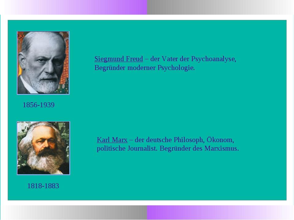 Siegmund Freud – der Vater der Psychoanalyse, Begründer moderner Psychologie....