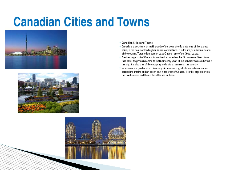 Canadian Cities and Towns Canada is a country with rapid growth of the popula...