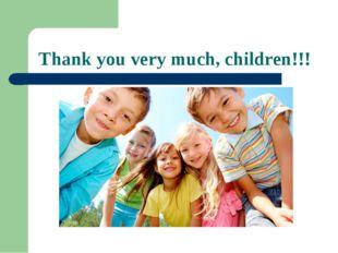 Thank you very much, children!!!