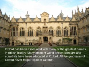 Oxford has been associated with many of the greatest names in British history