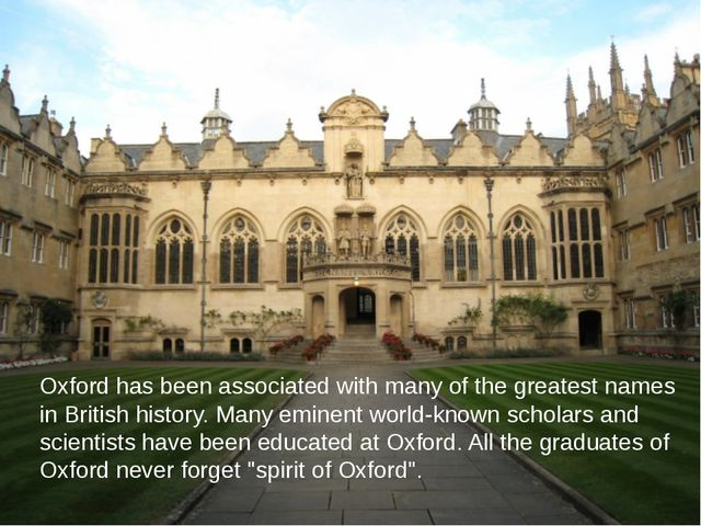Oxford has been associated with many of the greatest names in British history...