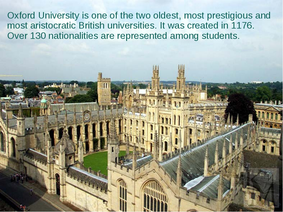 Oxford University is one of the two oldest, most prestigious and most aristo...