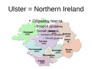 Ulster = Northern Ireland