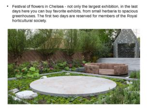 Festival of flowers in Chelsea - not only the largest exhibition, in the las