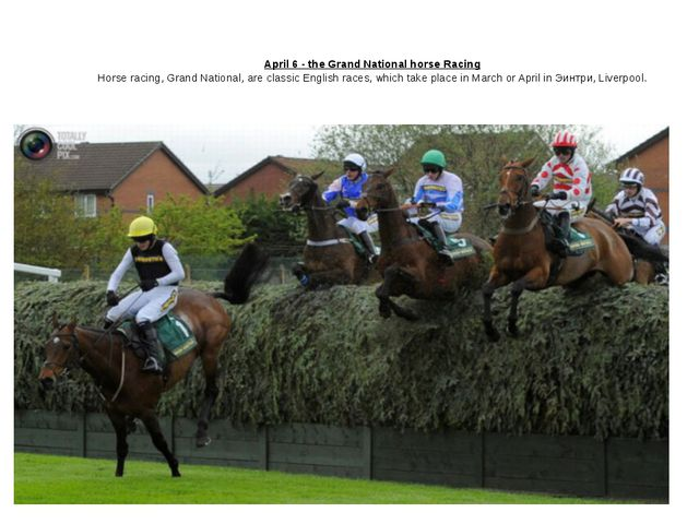 April 6 - the Grand National horse Racing Horse racing, Grand National, are...