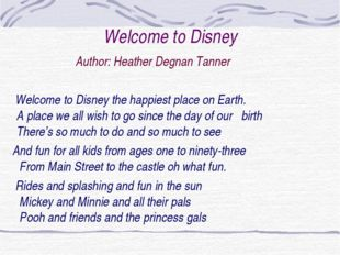 Welcome to Disney Author: Heather Degnan Tanner Welcome to Disney the happies