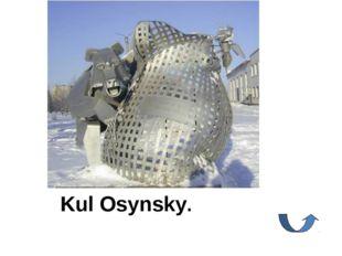 Kul Osynsky.