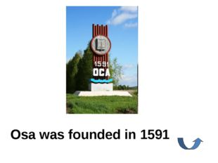Osa was founded in 1591