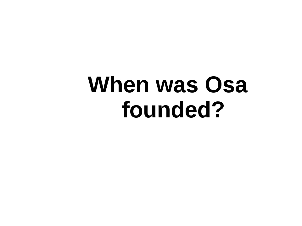 When was Osa founded?