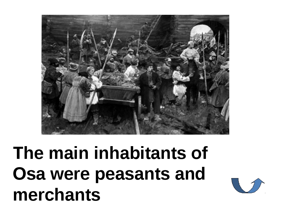 The main inhabitants of Osa were peasants and merchants