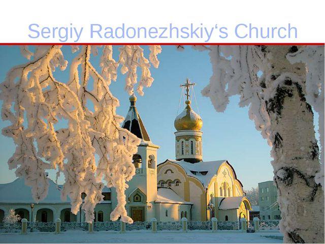 Sergiy Radonezhskiy's Church