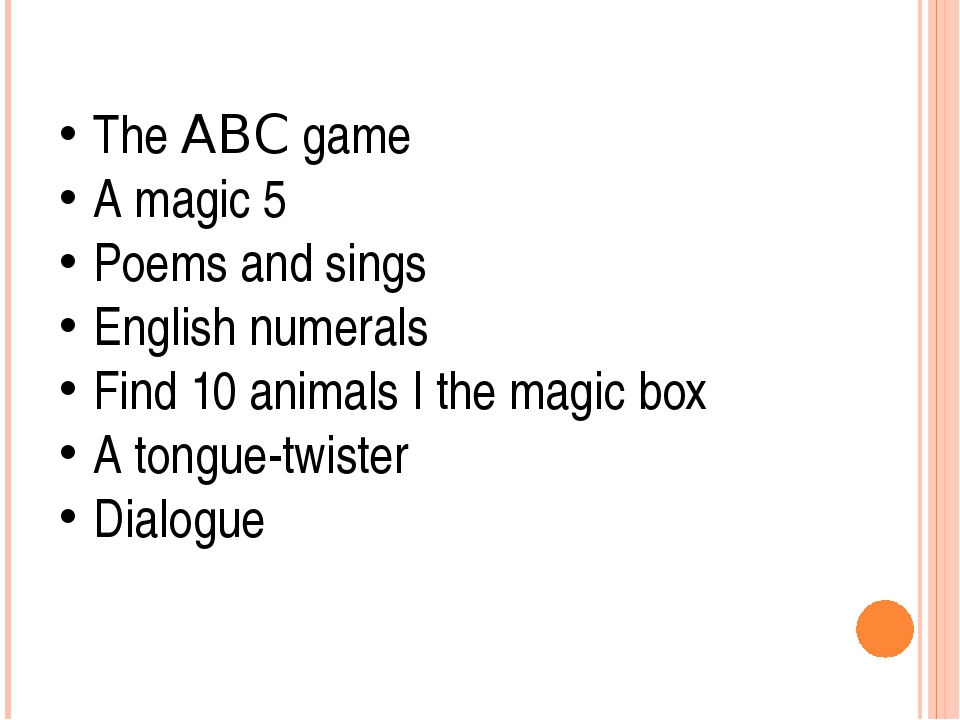 The ABC game A magic 5 Poems and sings English numerals Find 10 animals I th...