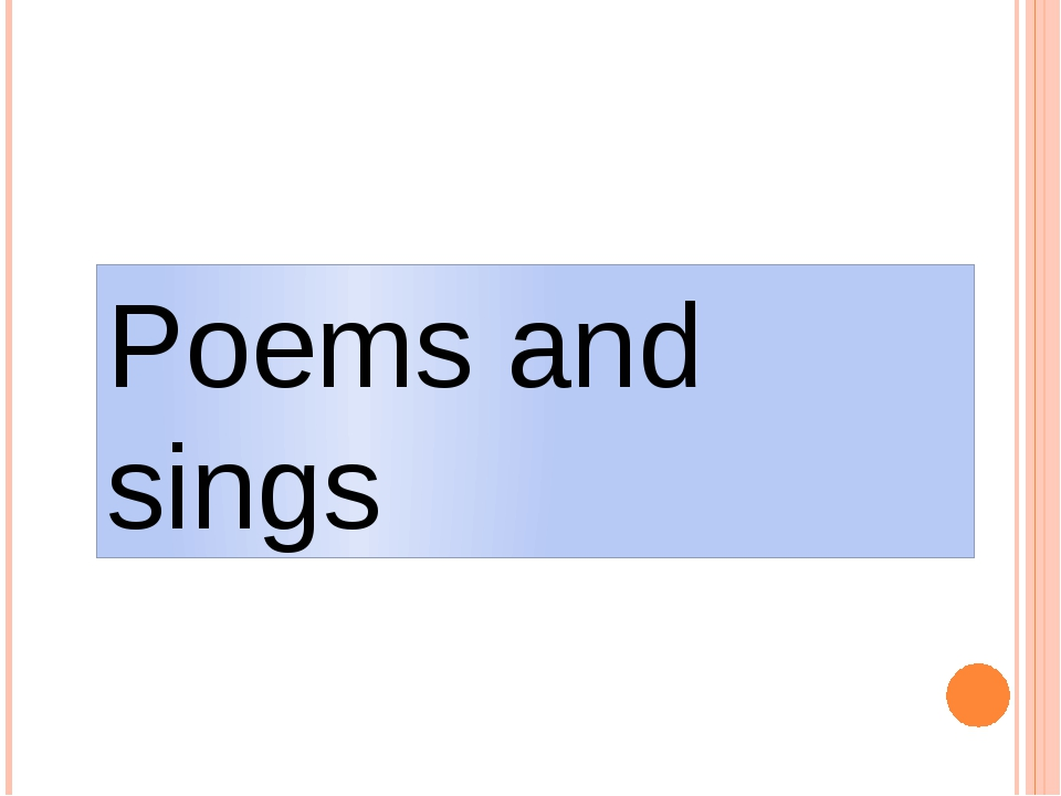Poems and sings
