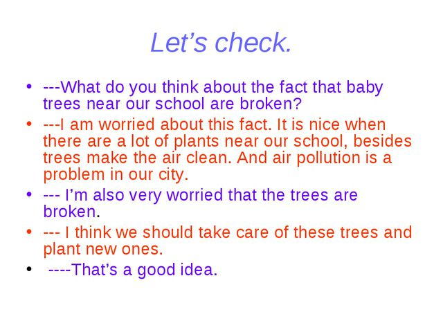 Let's check. ---What do you think about the fact that baby trees near our sch...