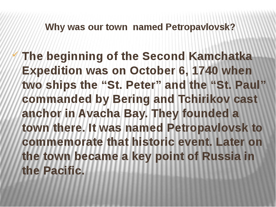 Why was our town named Petropavlovsk? The beginning of the Second Kamchatka E...