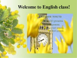 Welcome to English class!