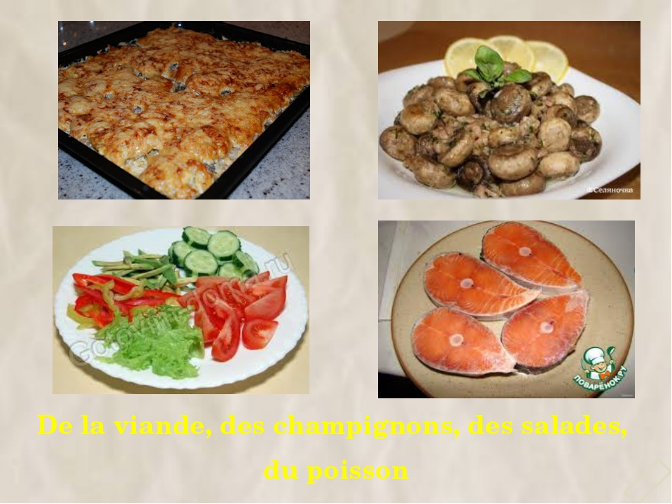 De la viande, des champignons, des salades, du poisson 