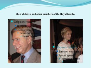 their children and other members of the Royal family.