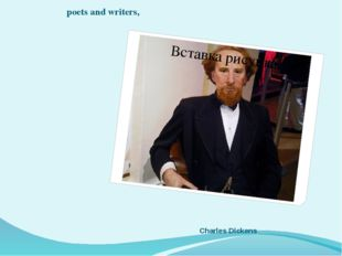 Charles Dickens poets and writers,