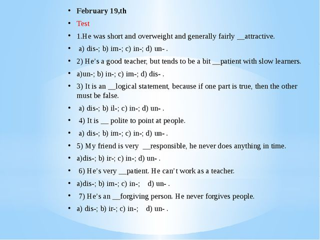 February 19,th Test 1.He was short and overweight and generally fairly __attr...