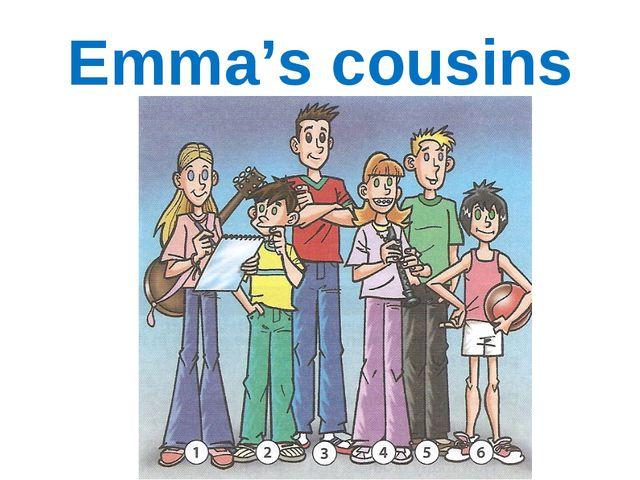 Emma's cousins
