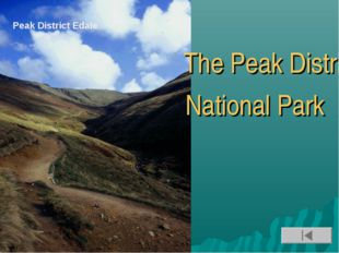 The Peak District National Park Peak District Edale