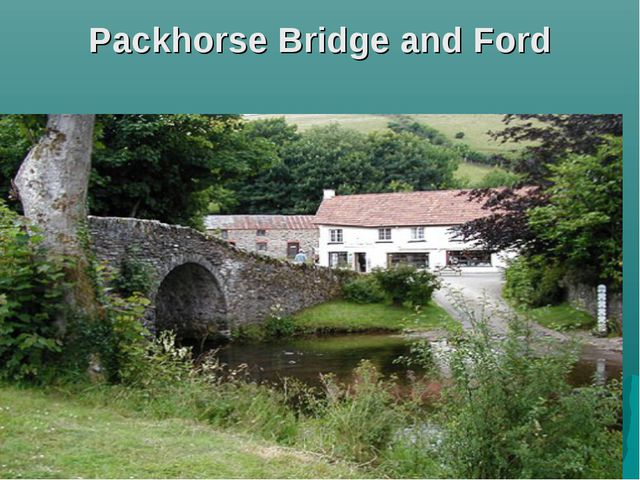 Packhorse Bridge and Ford