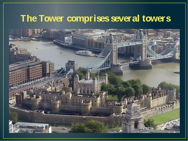 The Tower comprises several towers