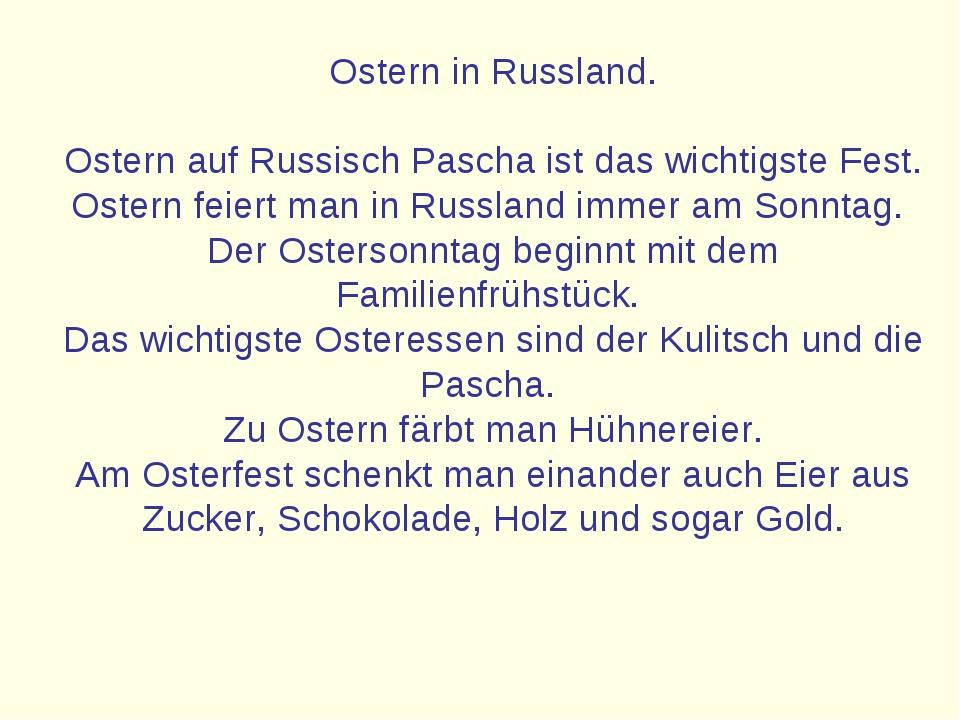 Ostern in Russland. Ostern auf Russisch Pascha ist das wichtigste Fest. Oster...