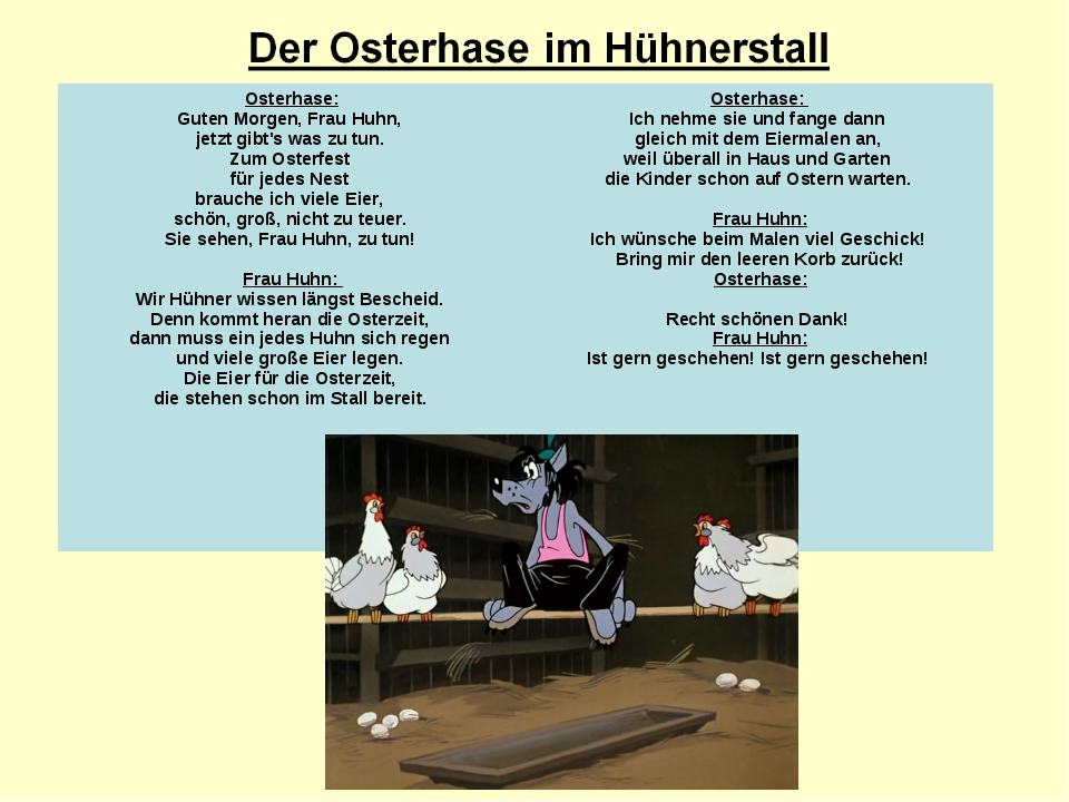 Osterhase: Guten Morgen, Frau Huhn, jetzt gibt's was zu tun. Zum Osterfest fü...