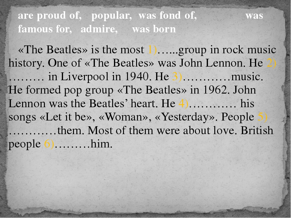 «The Beatles» is the most 1)…...group in rock music history. One of «The Bea...