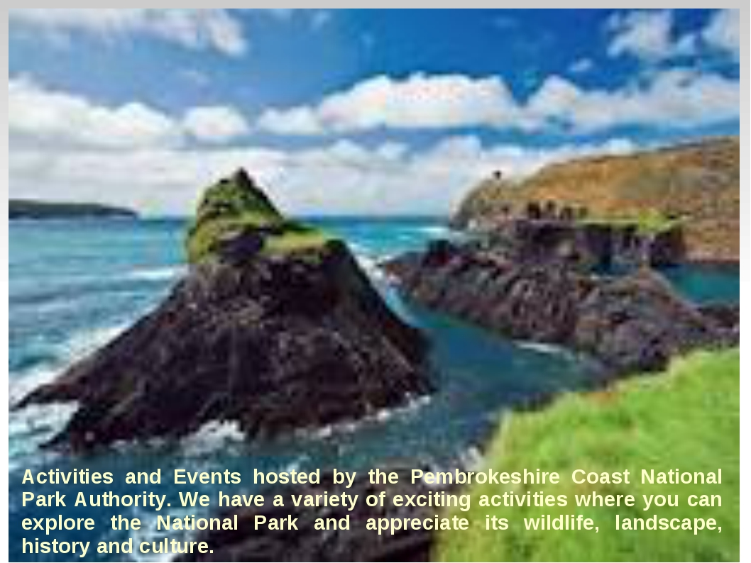 Activities and Events hosted by the Pembrokeshire Coast National Park Author...