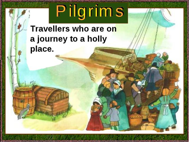 Travellers who are on a journey to a holly place.