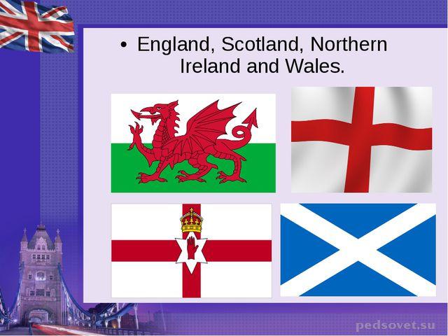 England, Scotland, Northern Ireland and Wales.