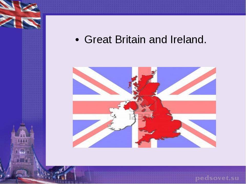 Great Britain and Ireland.