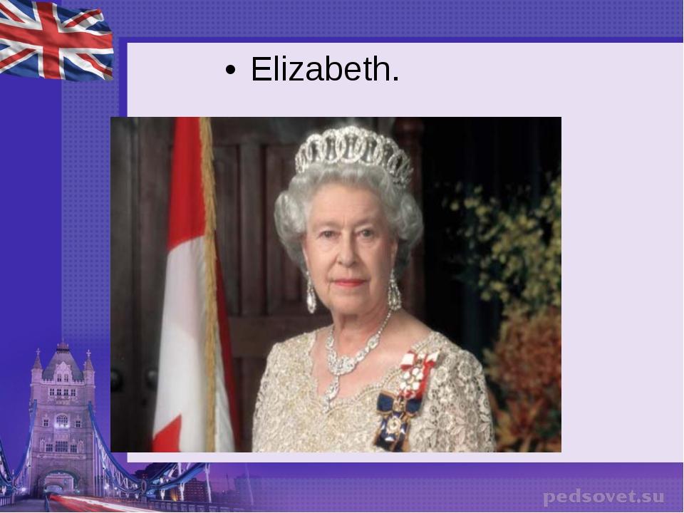 Elizabeth.