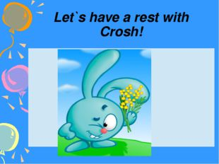 Let`s have a rest with Crosh!