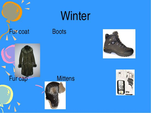 Fur coat Boots Fur cap Mittens Winter