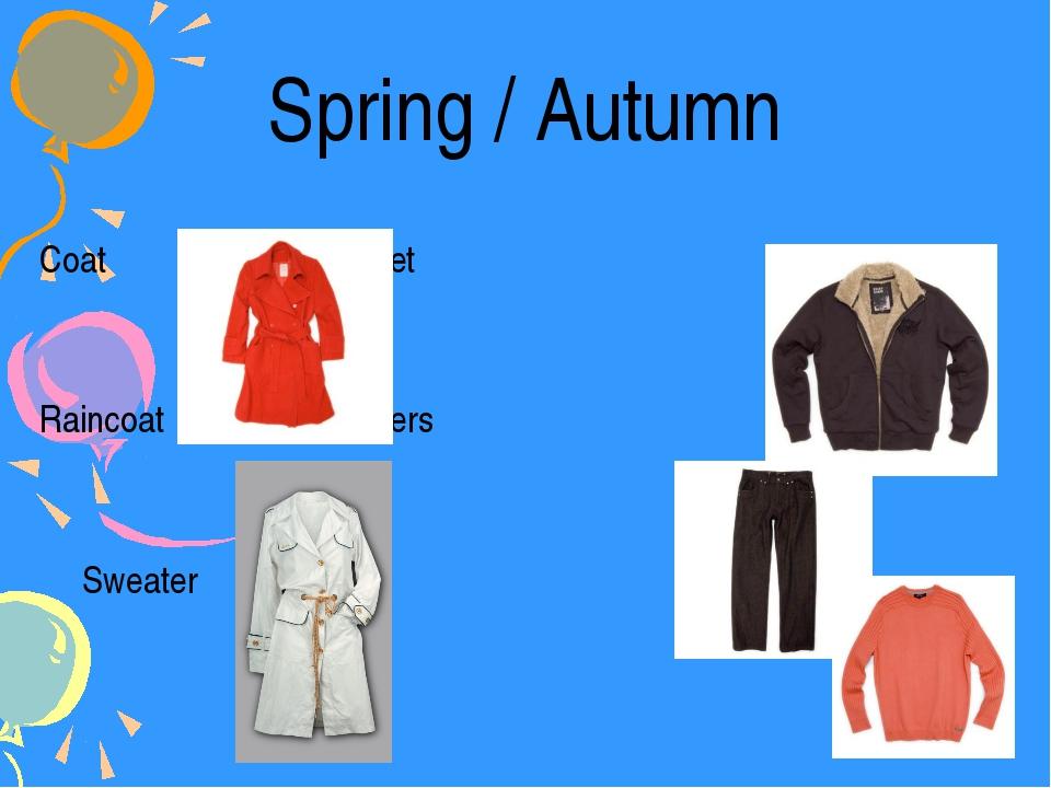 Spring / Autumn Coat Jacket Raincoat Trousers Sweater