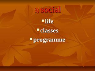 3) social life classes programme